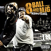 8Ball and MJG: Ridin High [PA]