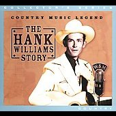 Hank Williams: The Hank Williams Story [Synergy Ent] [Digipak] [Remaster]