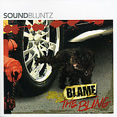 Sound Bluntz: Blame the Bling