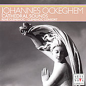 Ren&eacute; Clemencic Edition Vol 5 - Cathedral Sounds - Ockeghem