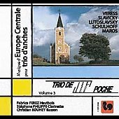 Music of Central Europe - Lutoslawski, et al / Trio de Poche