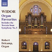Widor: Organ Favourites / Robert Delcamp