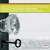 Baroque Organ Music from France - Couperin, Balbastre, Marchand, etc / Bleicher