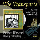 Peter Bellamy: The Transports: A Ballad Opera by Peter Bellamy
