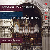 SCENE  Tournemire: Improvisations, etc / Sieling, Brommann, Berlin Cathedral Singers Schola