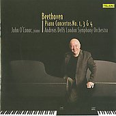 Beethoven: Piano Concertos no 1, 3 & 4 / John O'Conor, Andreas Delfs, London SO