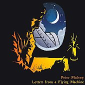 Peter Mulvey: Letters from a Flying Machine [Digipak]