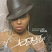 Jaguar Wright: Divorcing Neo 2 Marry Soul [Bonus Track] [PA] *