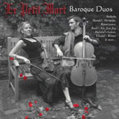 Le Petit Mort: Baroque Duos