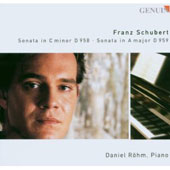 Schubert: Sonata in C minor, D 958; Sonata in A major, D 959 / Daniel Rohm, piano