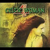 Various Artists: Celtic Woman 4 [Digipak]
