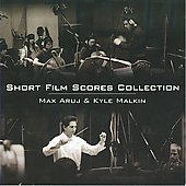 Max Aruj & Kyle Malkin: Short Film Scores Collection