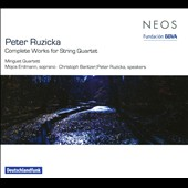 Peter Ruzicka: Complete Works for String Quartet
