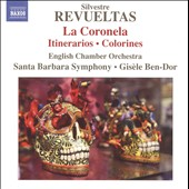 Silvestre Revueltas: La Coronela; Itinerarios; Colorines