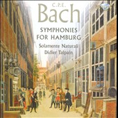 C.P.E. Bach: Symphonies For Hamburg / Solamente Naturali