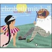 Elizabeth Mitchell: Sunny Day [Digipak]