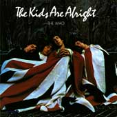 The Who: The Kids Are Alright (Sdtk) [Remaster]