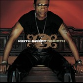 Keith Sweat: Rebirth