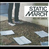 Static March: All At Once [Digipak]