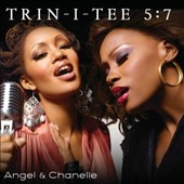 Trin-i-tee 5:7 (Gospel): Angel and Chanelle