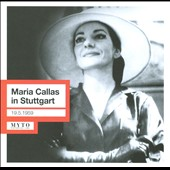 Maria Callas in Stuttgart