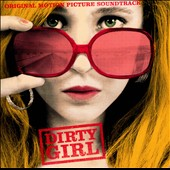 Various Artists: Dirty Girl