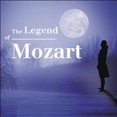 The Legend of Mozart: Opera Excerpts, Concertos, Symphonies, etc / Damrau, Dessay, Gens, Garanca