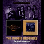 The Doobie Brothers: Cycles/Brotherhood