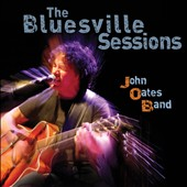 John Oates/John Oates Band: The  Bluesville Sessions