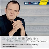 Mahler: Symphony No. 1; Webern: Im Sommerwind / Roth