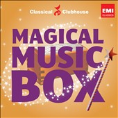 Magical Music Box / Classical Clubhouse