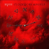 Rush: Clockwork Angels [Digipak]