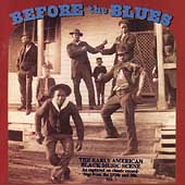 Various Artists: Before the Blues, Vol. 3: The Early American Black Music Scene