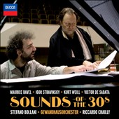 Sounds of the 30s - works by Ravel, Stravinsky, Weill, De Sabata / Stefano Bollani, piano, Riccardo Chailly