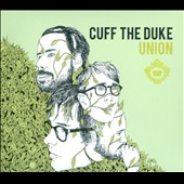 Cuff the Duke: Union [Digipak]