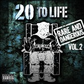 Various Artists: 20 to Life: Rare and Dangerous, Vol. 2 [PA]