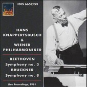 Beethoven: Symphony No. 3; Bruckner: Symphony No. 8 / Hans Knappertsbusch (live 1961)