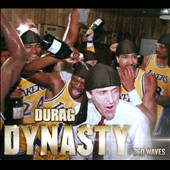 Durag Dynasty: 360 Waves [PA] [Digipak]