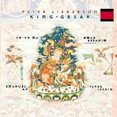 Lieberson: King Gesar / Lieberson, Ebrahim, Ma, Serkin, Ax