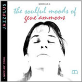 Gene Ammons: The Soulful Moods/Nice An' Cool *