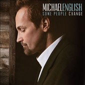 Michael English (Religious): Some People Change