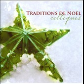 Various Artists: Traditions de Noël: Celtiques