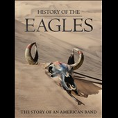 Eagles: History of the Eagles [Video]