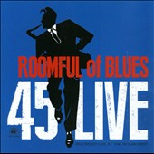 Roomful of Blues: 45 Live *