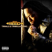 Ace Hood: Trials and Tribulations [Deluxe Edition] [PA]