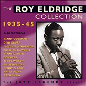 Roy Eldridge: The Roy Eldridge Collection: 1935-1945