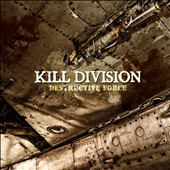 Kill Division: Destructive Force [Digipak]
