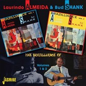 Laurindo Almeida/Bud Shank: The  Brazilliance of Laurindo Almeida and Bud Shank, Vol. 1 & 2