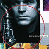 David Sanborn: Another Hand [Limited Edition] [Remastered]