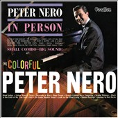Peter Nero: In Person/The Colorful Peter Nero